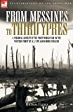 From Messines to Third Ypres, Thomas Floyd, 1846771404