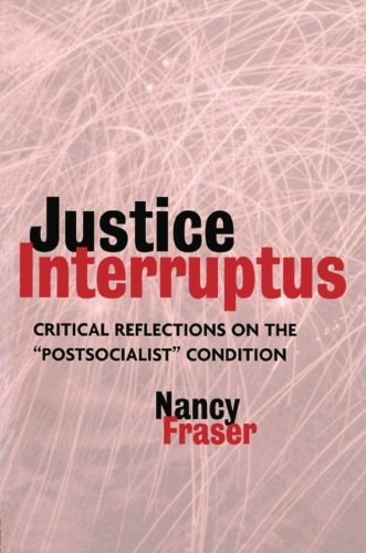 Justice Interruptus: Critical Reflections on the