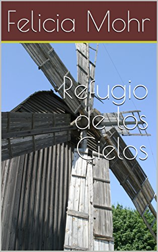 Refugio de los Cielos (Spanish Edition)