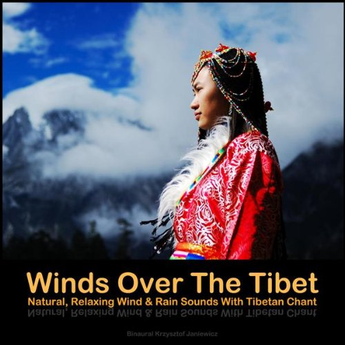 Winds Over The Tibet - Natural...