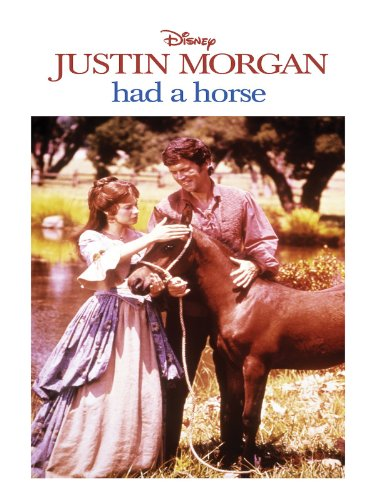 (Justin Morgan Had A Horse)