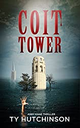 Coit Tower (Abby Kane FBI Thriller - Chasing Chinatown Trilogy Book 3) (English Edition)