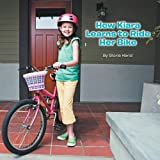 How Kiara Learns to Ride Her Bike, Gloria Hand, 1468550187