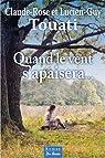 Quand le vent s'apaisera par Claude-Rose et Lucien-Guy TOUATI