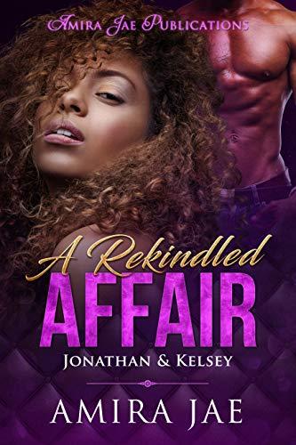 Search : A Rekindled Affair: Jonathan & Kelsey