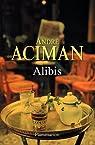 Alibis par Aciman