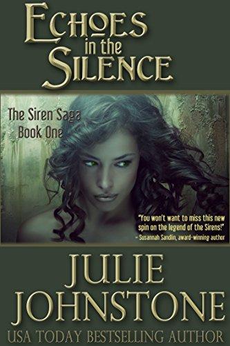 Echoes in the Silence (The Siren Saga Book 1) (Siren Shift)