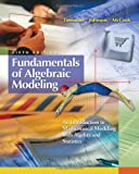 img - for Fundamentals of Algebraic Modeling: An Introduction to Mathematical Modeling with Algebra and Statistics book / textbook / text book