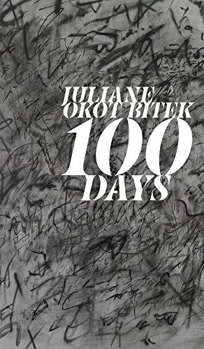 100 Days (Robert Kroetsch Series) by University of Alberta Press