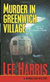 Murder in Greenwich Village, Lee Harris, 0345475968