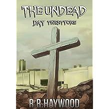 The Undead Day Twenty One