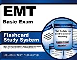 EMT Basic Exam Flashcard Study System: EMT-B Test Practice Questions & Review for the National Registry of Emergency Medical Technicians (NREMT) Basic Exam