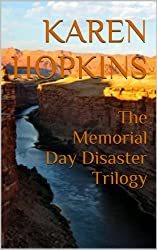 The Memorial Day Disaster Trilogy (The Kiko and Maggie Perez Mysteries Book 4)