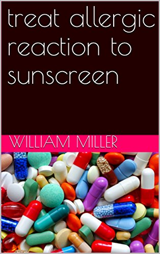 Allergic Reaction To Sunscreen Treatment