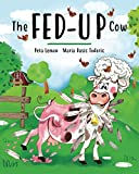 Book cover from The Fed-up Cow by Peta Lemon