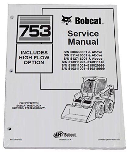 Bobcat 753, 753H Skid Steer Loader Complete Shop Service Manual - Part Number # 6900090 by Bobcat (Image #1)