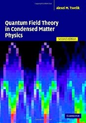 Quantum Field Theory in Condensed Matter Physics 2nd edition by Tsvelik, Alexei M. (2007) Paperback