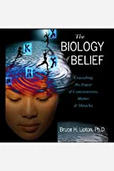 The Biology of Belief Audible Audiobook