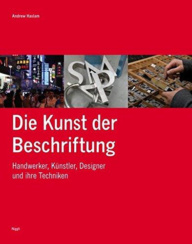 Die Kunst der Beschriftung: Handwerker, Künstler, Designer und ihre Techniken