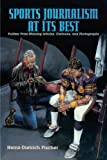 img - for Sports Journalism at its Best: Pulitzer Prize-Winning Articles, Cartoons, and Photographs book / textbook / text book