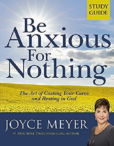 Be Anxious Nothing Study Guide product image