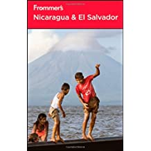 Frommer's Nicaragua and El Salvador