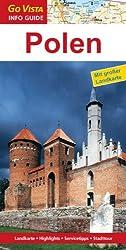 Polen: Reiseführer mit extra Landkarte [Reihe Go Vista]
