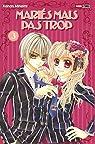 Mariés mais pas trop, tome 3 par Minami