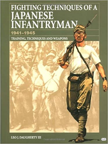Book Fighting Techniques of a Japanese Infantryman 1941-1945: Training, Techniques and Weapons