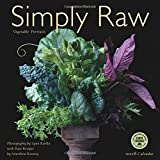 Simply Raw 2018 Wall Calendar: Vegetable Portraits and Raw Food Recipes