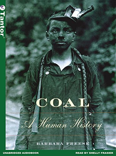Coal: A Human History by Tantor Audio