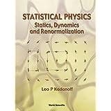 Statistical Physics: Statics, Dynamics and Renormalization