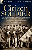 Citizen Soldier, John Beatty, 1846772605