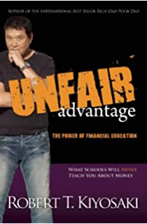 Unfair Advantage: The Power Of Financial Education What Schools Will Never Teach You price comparison at Flipkart, Amazon, Crossword, Uread, Bookadda, Landmark, Homeshop18