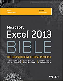 Buy microsoft excel 2013 bible book online at low prices in india buy microsoft excel 2013 bible book online at low prices in india microsoft excel 2013 bible reviews ratings amazon fandeluxe Image collections