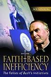 Faith-Based Inefficiency, Bob Wineburg, 0275993124