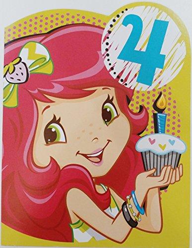 (Strawberry Shortcake - Happy 4th Birthday Greeting Card - Four Years Old Fourth)