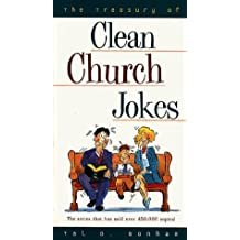 The Treasury of Clean Church Jokes (Treasury of Clean Jokes Series) by Tal D. Bonham (1997-04-03)