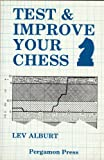 Test and Improve Your Chess, Lev Alburt, 0080320422