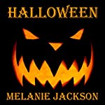 Halloween | Melanie Jackson