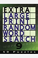 Extra Large Print Random Word Search 9: 50 Easy To See Puzzles (Volume 9) Paperback