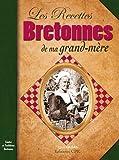Les recettes bretonnes de ma grand mère