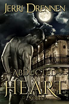 Abducted Heart (Z Series Book 1) by [Drennen, Jerri]