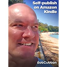Self Publish and Sell a Kindle E-book on Amazon's KDP Select -- From Word Document to Published Book in 10 Minutes!