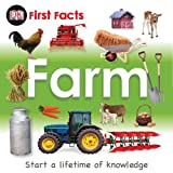 First Facts - Farm, Dorling Kindersley Publishing Staff, 0756682223