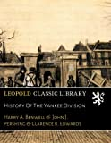 img - for History Of The Yankee Division book / textbook / text book