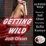 Getting Wild | Jodi Olson