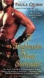 A Highlander Never Surrenders, Paula Quinn, 0446619132