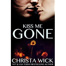 Kiss Me Gone (New Adult Firefighter and Second Chance Romance)