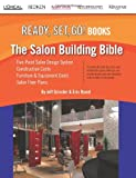The Salon Building Bible, Jeff Grissler and Eric Ryant, 0985580240